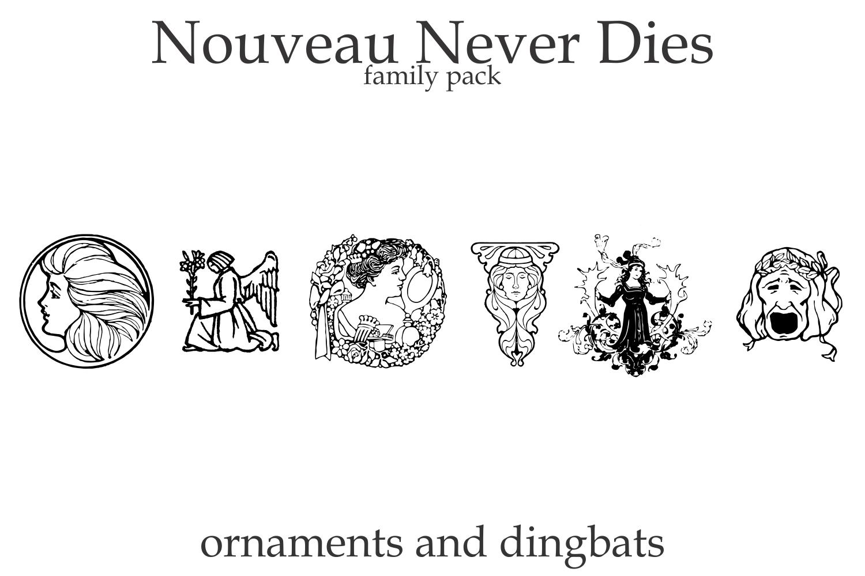 Nouveau Never Dies Family example image 5
