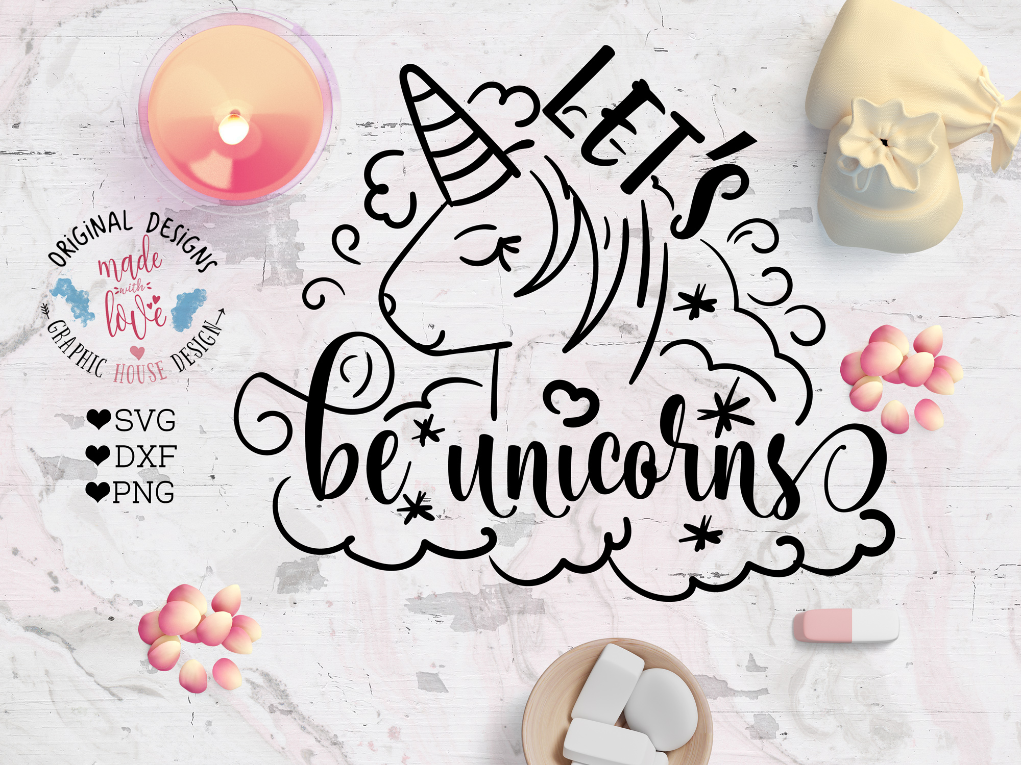 Lets be Unicorns Cutting File  (SVG, DXF, PNG) example image 1