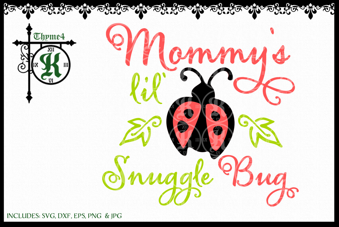 Mommy's lil' Snuggle Bug Digital Design example image 1