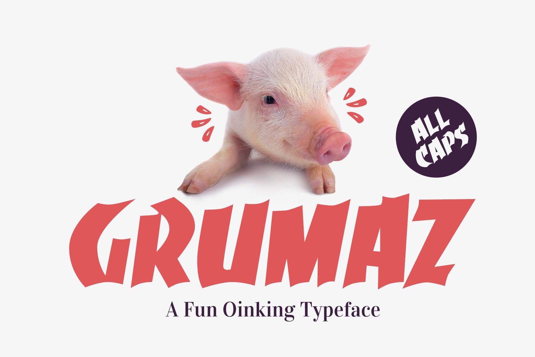 Grumaz - A Fun Oinking Display Font example 1
