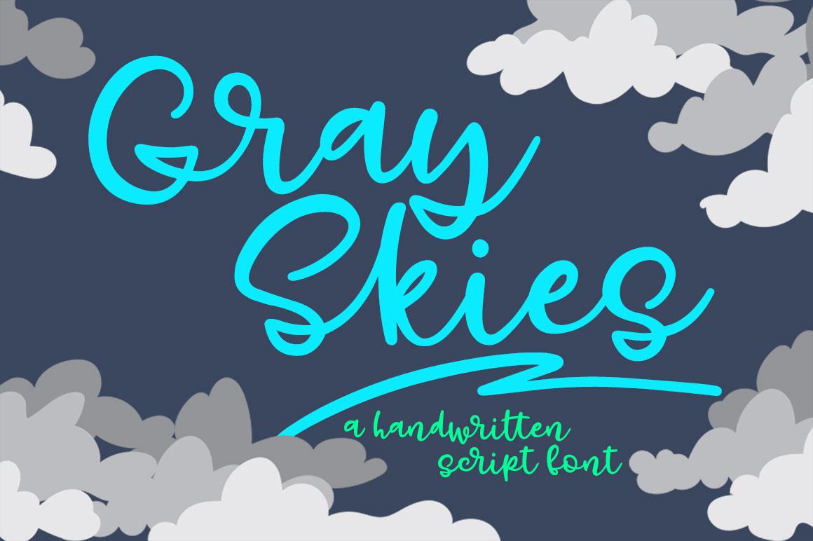 Gray Skies: handwritten script font example image 1