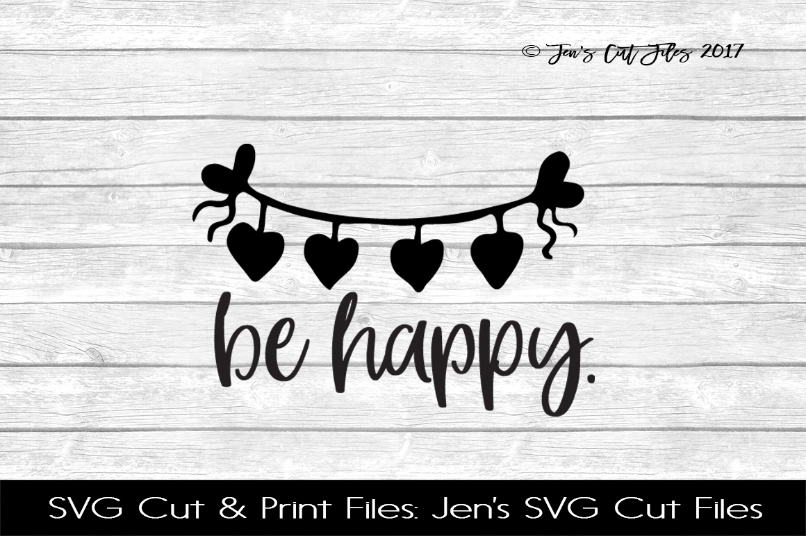 Be Happy SVG Cut File example image 1