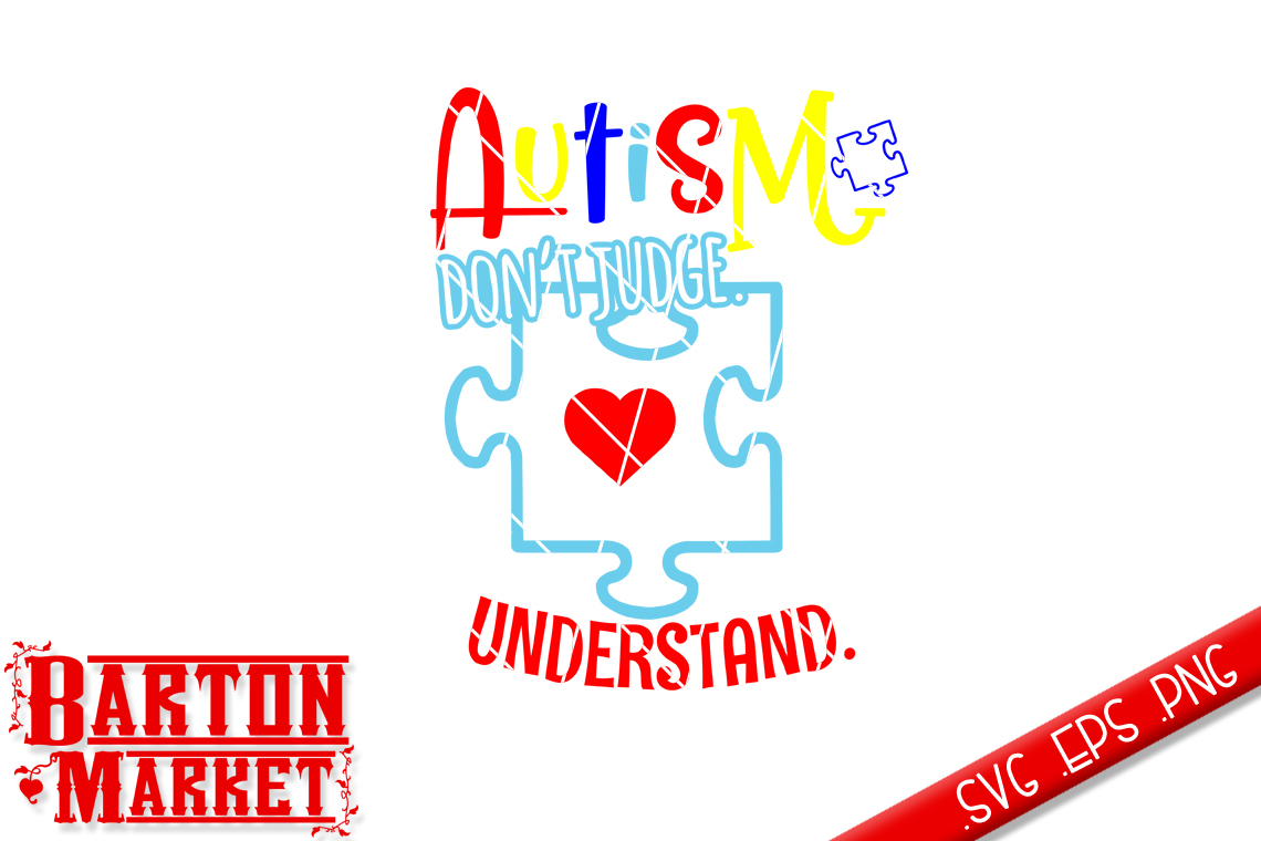 Autism - Don't Judge - Understand SVG / EPS / PNG example image 2