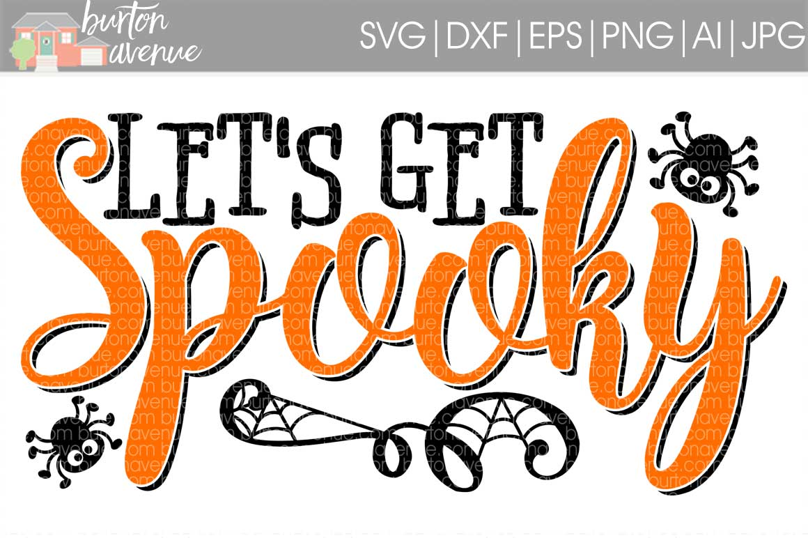 Let's Get Spooky cut File - Halloween SVG DXF EPS AI JPG PNG example image 1