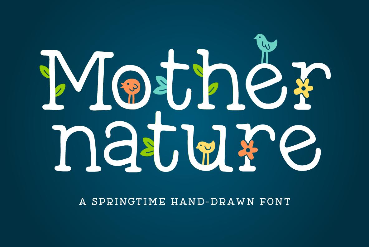 Mother Nature Font By Denise Chandler Font Bundles