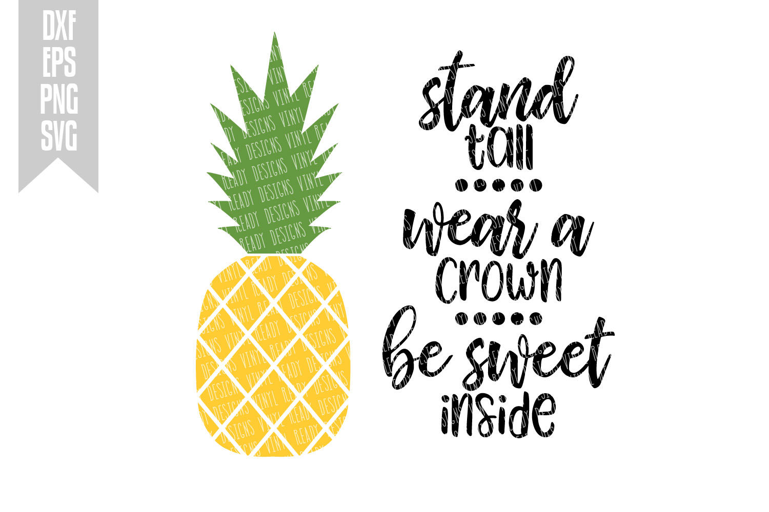 Pineapple Stand Tall Wear A Crown Be Design Bundles