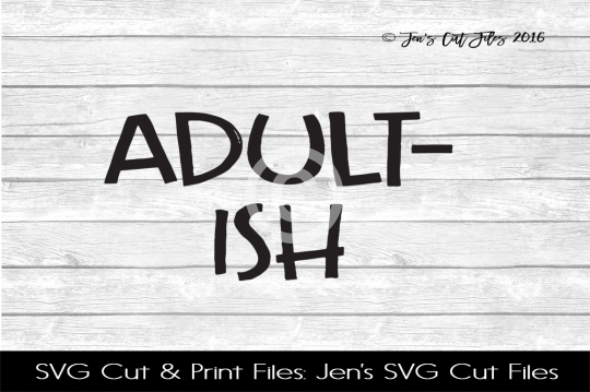 Adultish SVG Cut File example image 1