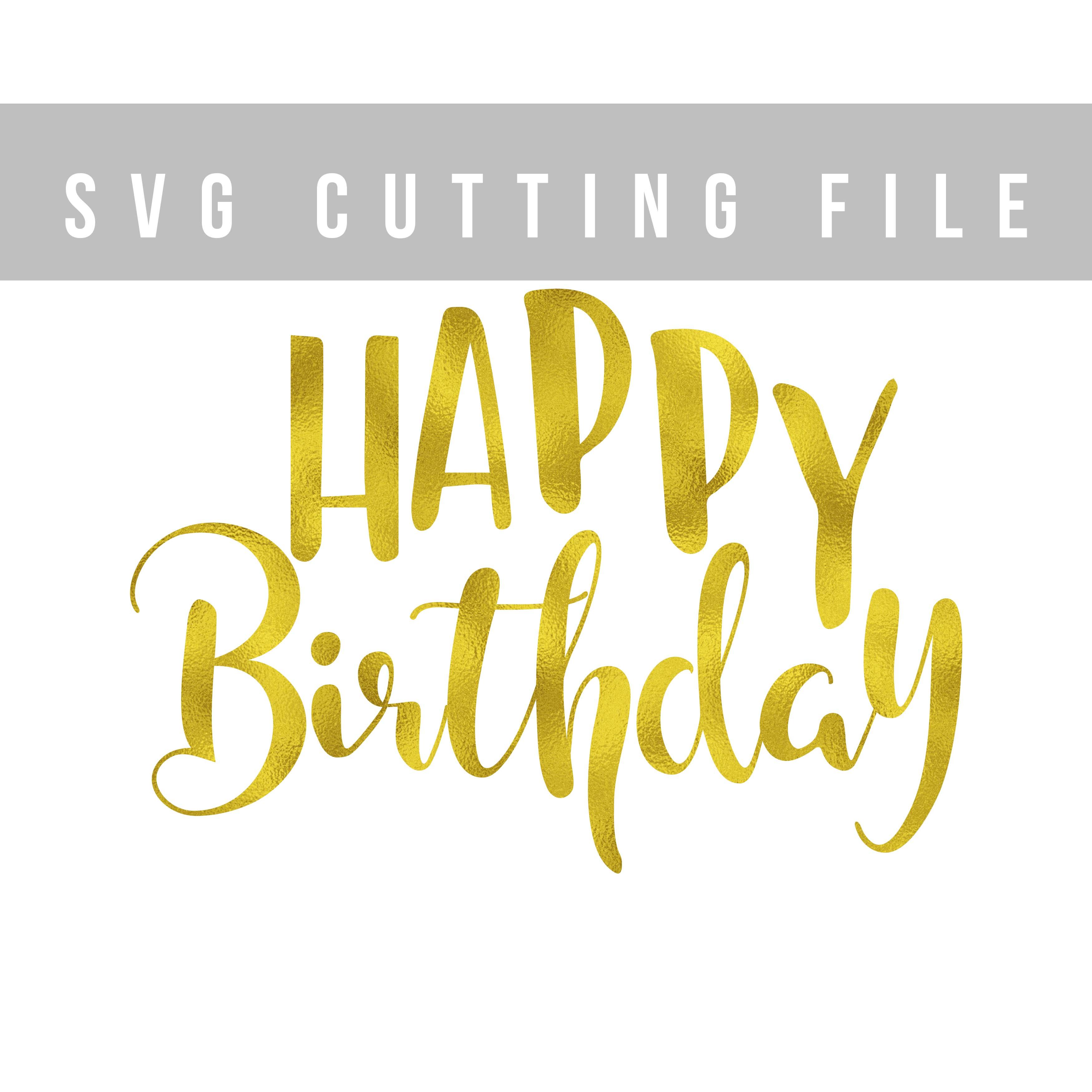 Happy Birthday SVG EPS PNG DXF Birthday | Design Bundles