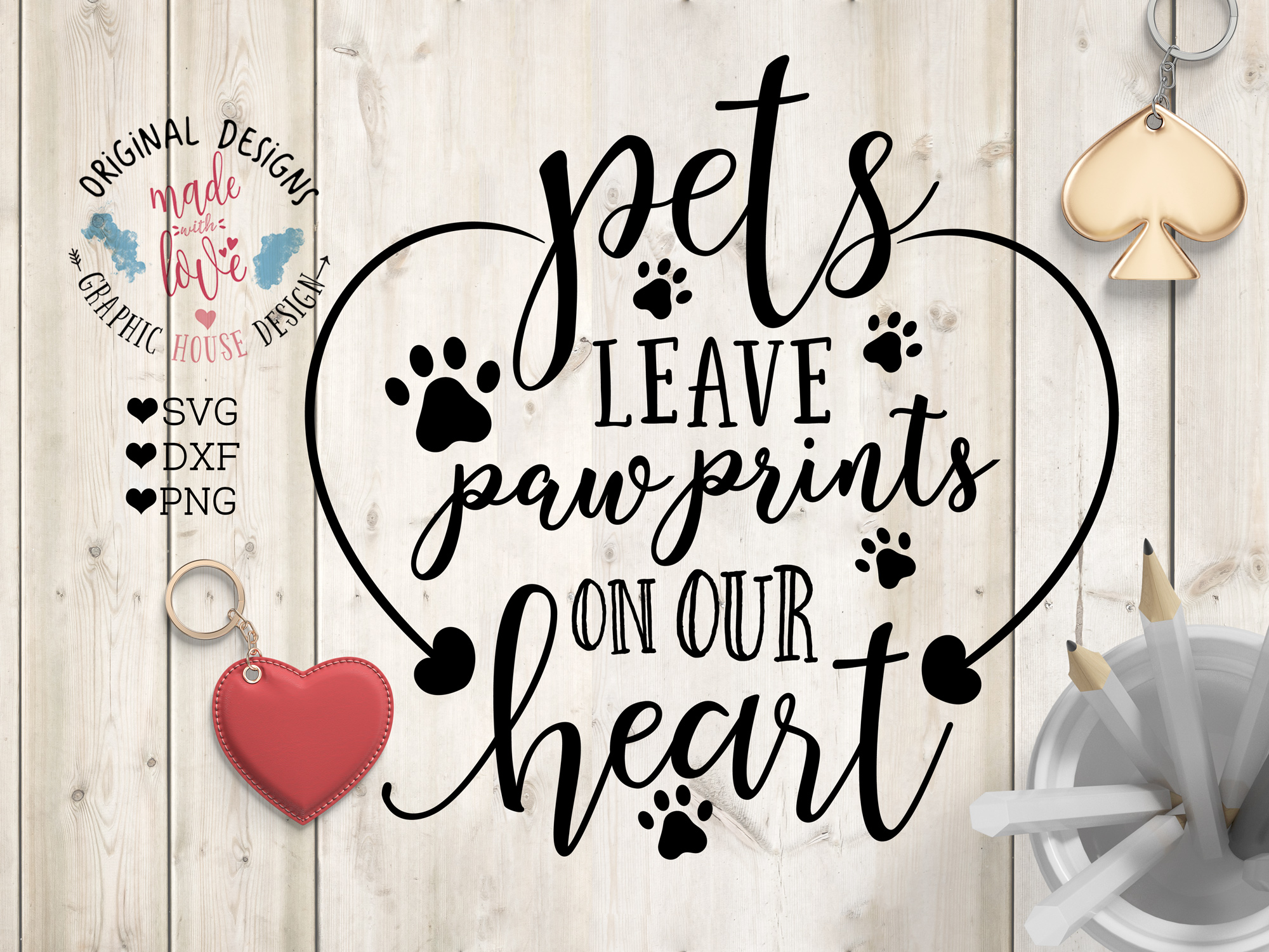 Pets Leave Paw prints on Our Heart Cutting File  (SVG, DXF, PNG) example image 1