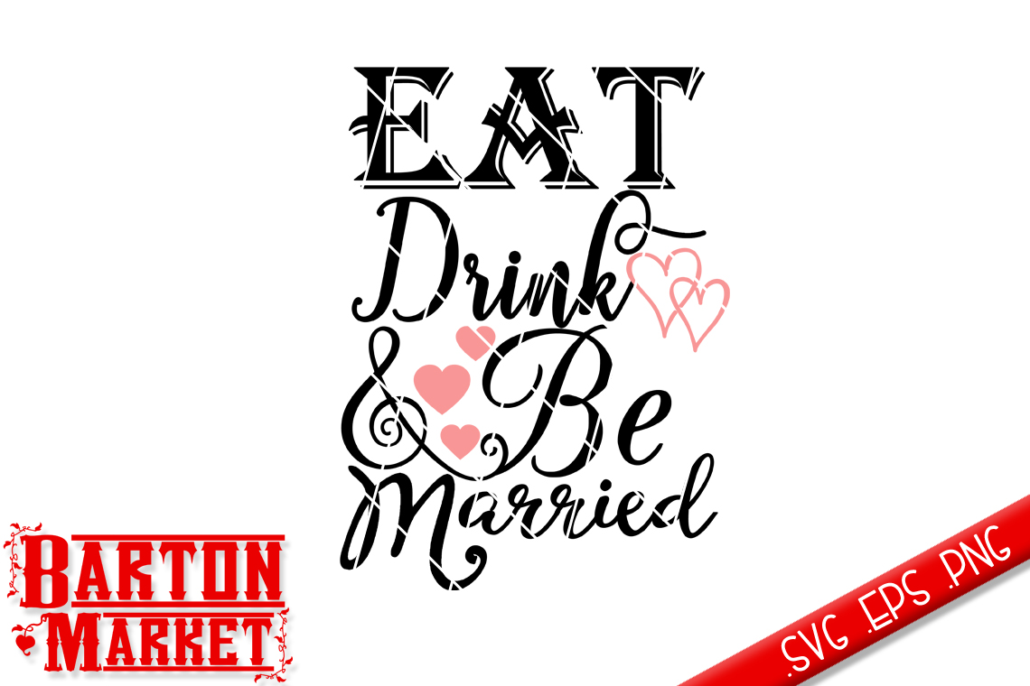 Eat Drink & Be Married SVG example image 2