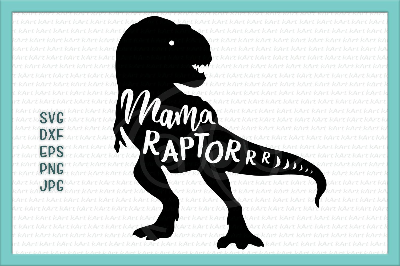 mama saurus svg, raptors svg, mama raptor svg, dinosaur mom, mama saurus iron on, mama saurus rex, raptor svg, mom life svg, mama, dxf, png example image 1
