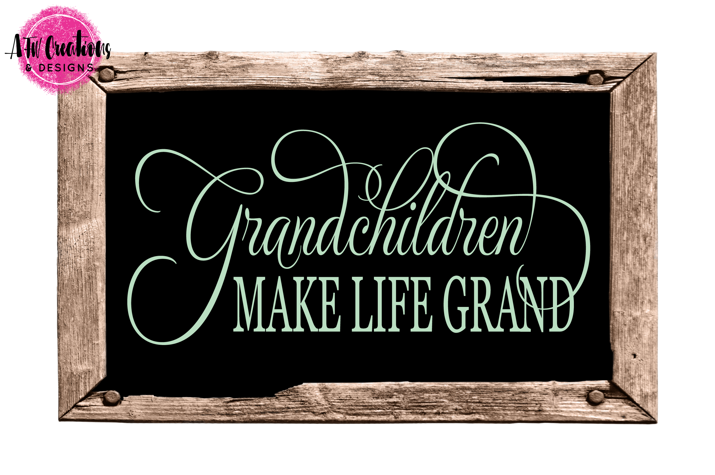 Grandchildren Make Life Grand - SVG, DXF, EPS Cut File example image 2