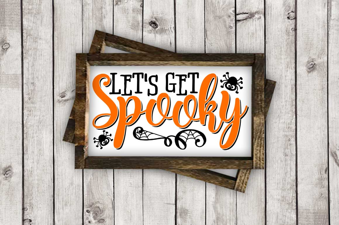 Let's Get Spooky cut File - Halloween SVG DXF EPS AI JPG PNG example image 2