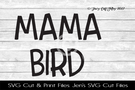 Mama Bird SVG Cut File example image 1