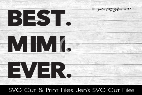 Best Mama Ever SVG Cut File example image 1