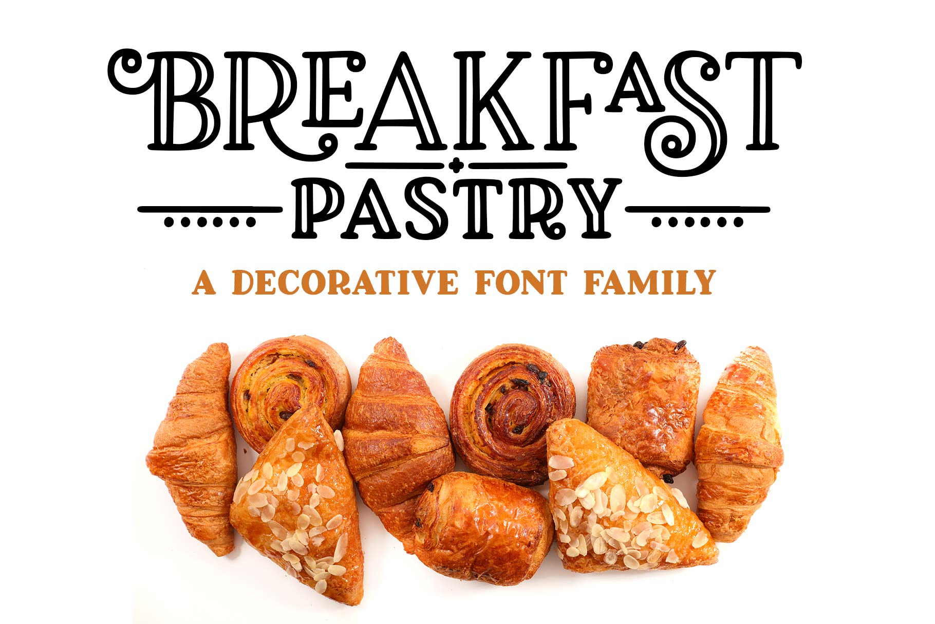 Breakfast Pastry a decorative font family! example image 1
