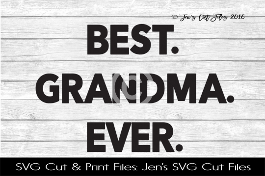 Best Grandma Ever SVG Cut File example image 1