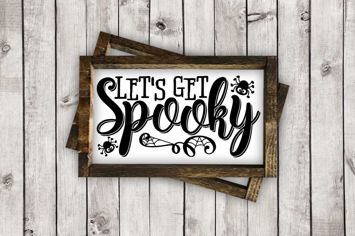Let's Get Spooky cut File - Halloween SVG DXF EPS AI JPG PNG example image 3