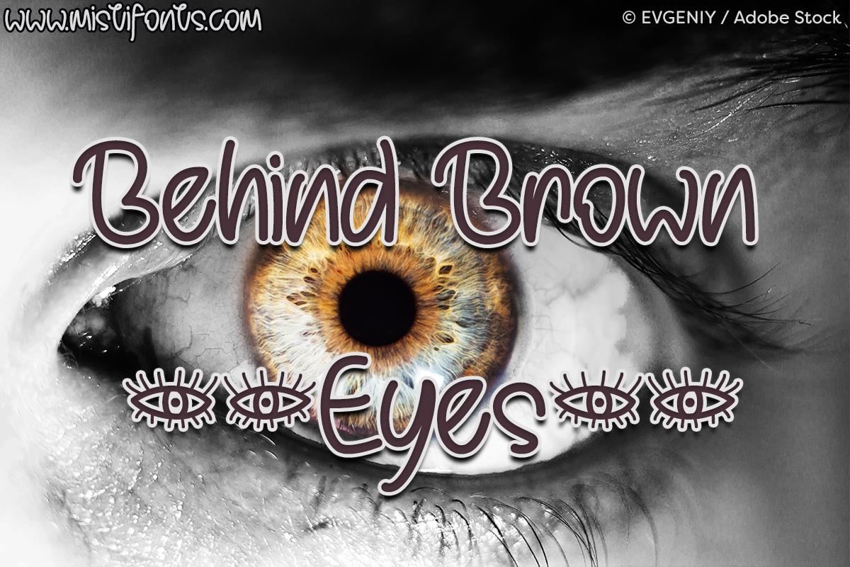Behind Brown Eyes example image 1