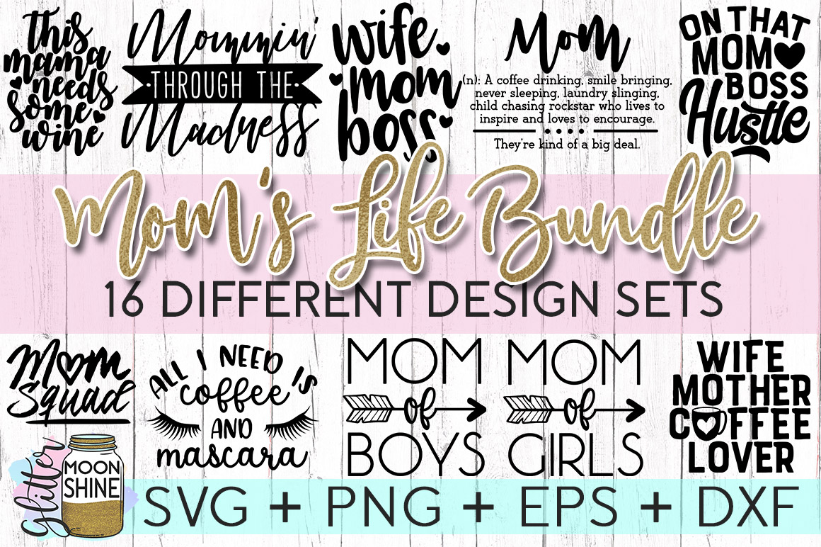 Mom's Life Bundle SVG DXF PNG EPS Cutting Files example image 1