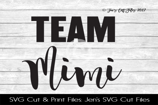Team Mimi SVG Cut File example image 1