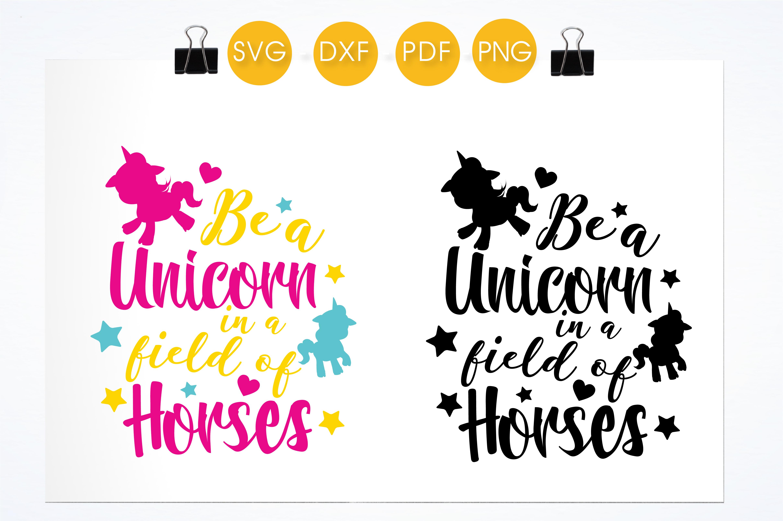 be a unicorn in a field of horses cutti design bundles. Black Bedroom Furniture Sets. Home Design Ideas