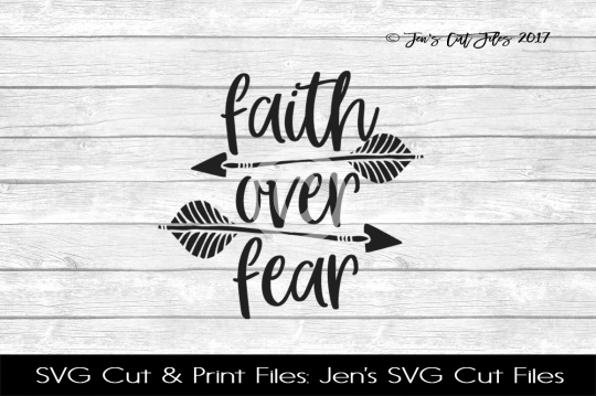 Faith Over Fear SVG Cut File example image 1