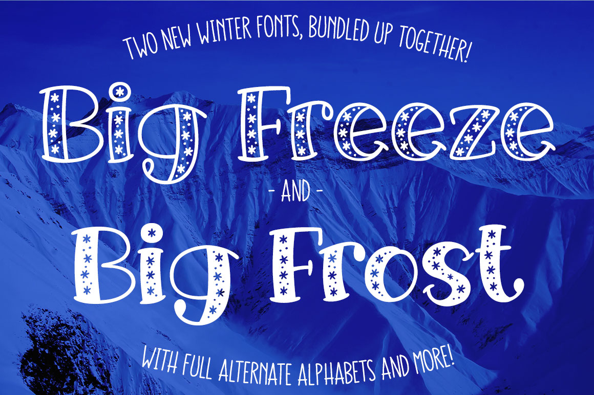 Big Freeze & Big Frost - winter holiday snow font duo