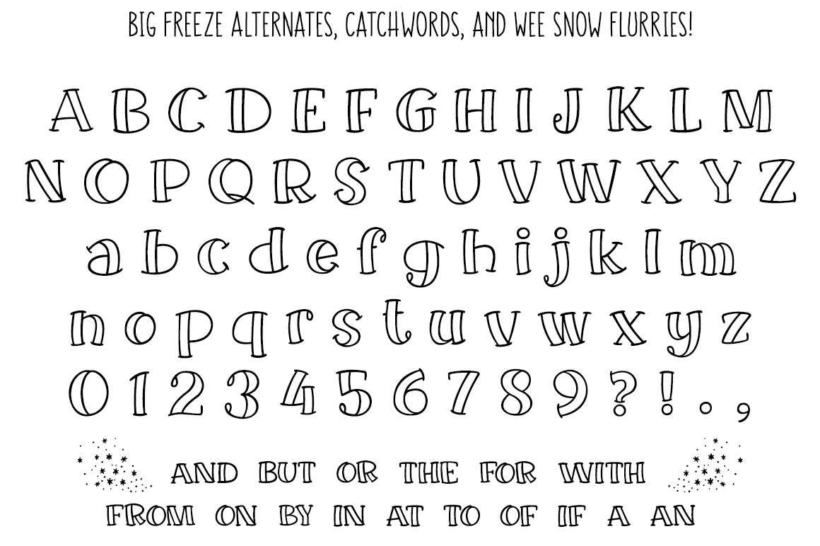 Big Freeze - stylistic alternates and small catchwords