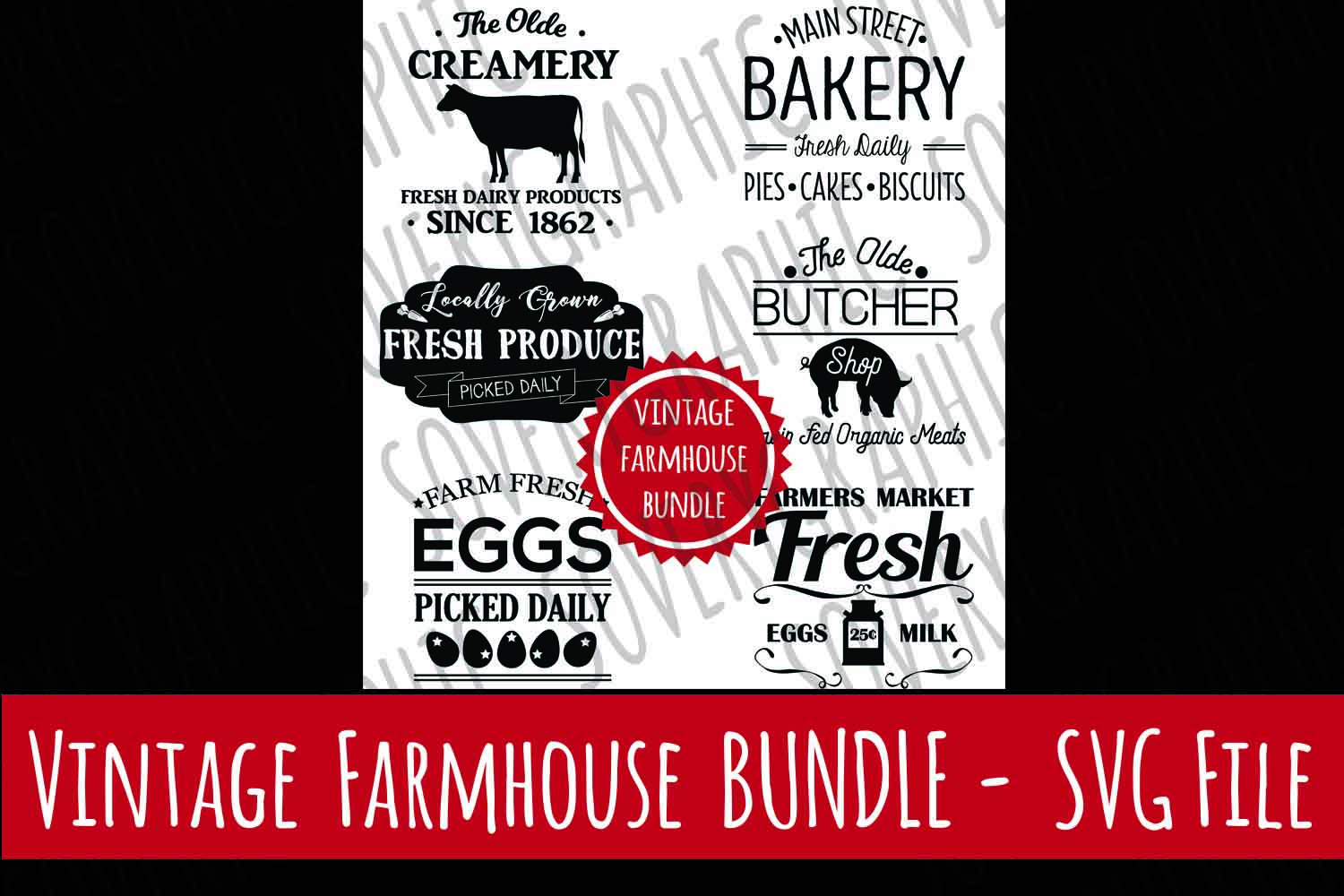 Vintage Farmhouse  Sign BUNDLE | SVG Cutting Files | Cricut | Silhouette | Bakery | Butcher | Farmers Market | Fresh Eggs | Creamery example image 1