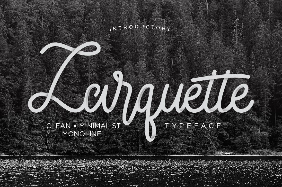 Larquette Typeface example 1