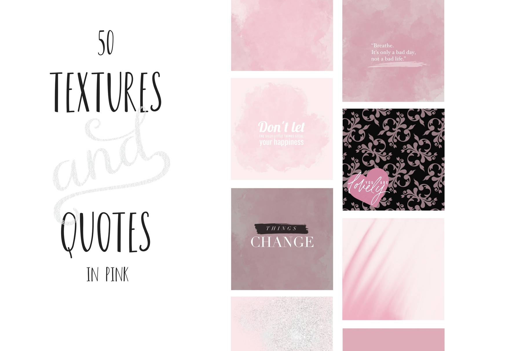 Paint and Pink Textures+quotes example image 1