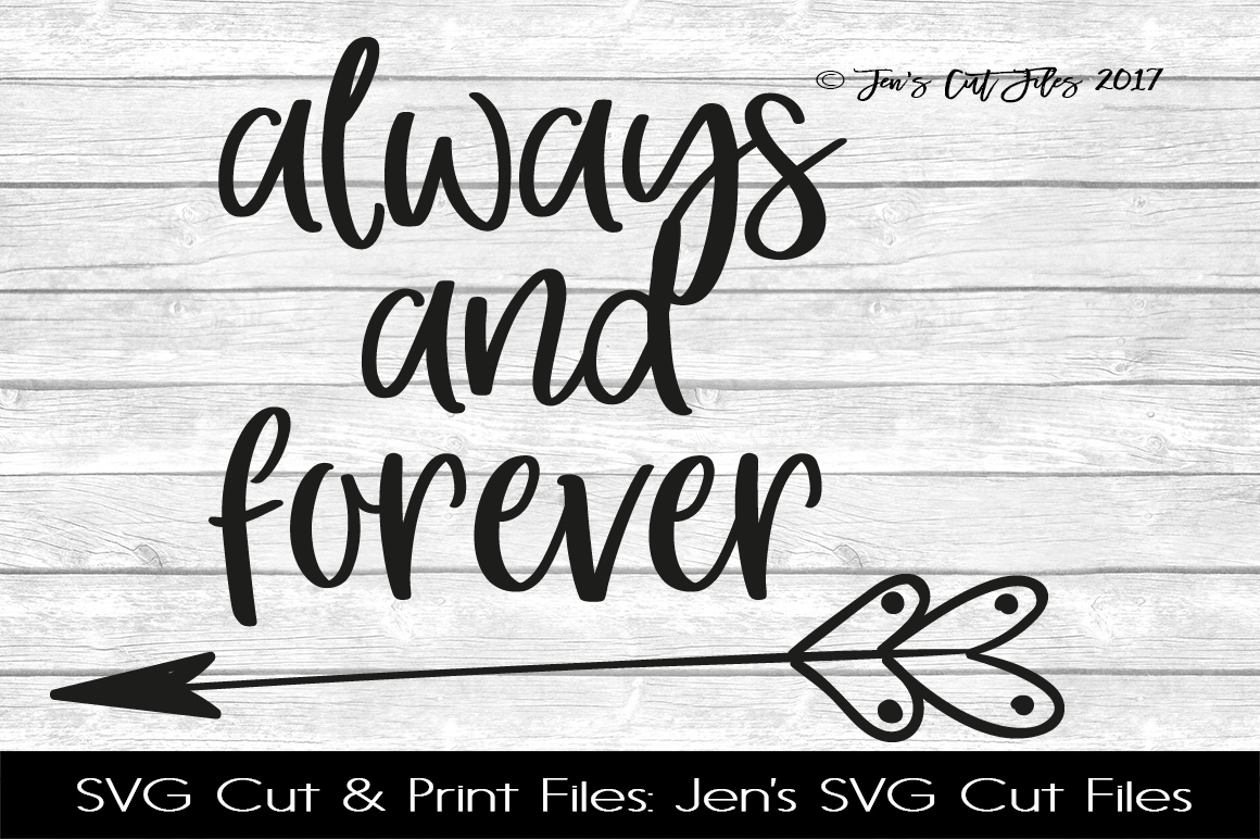 Always And Forever  SVG Cut File example image 1