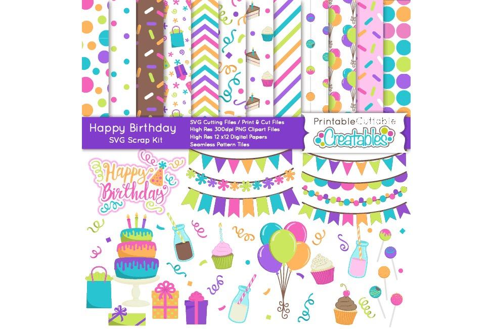 Happy Birthday SVG Scrap Kit- Cut Files & Digital Paper Craft Bundle