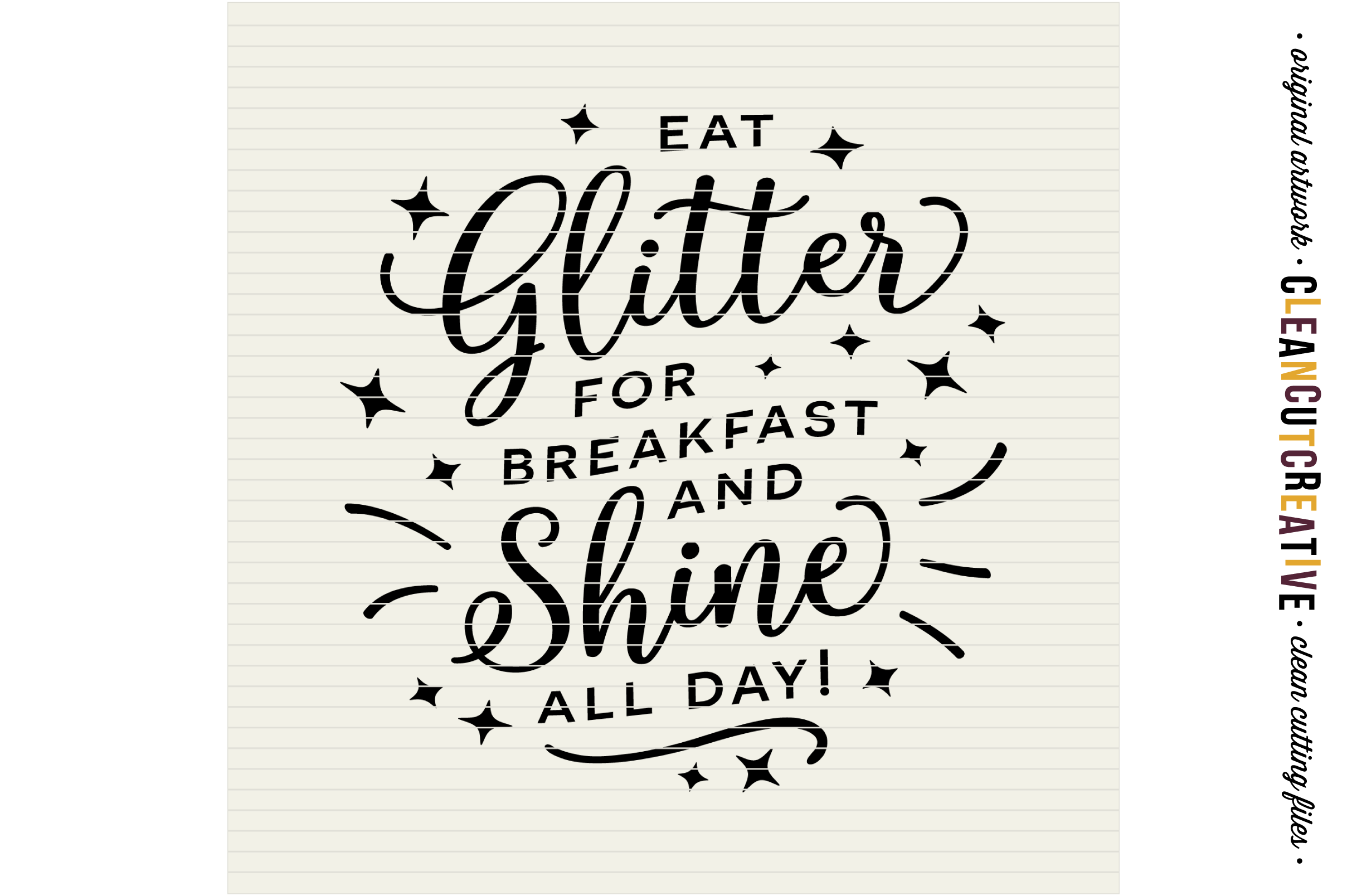 EAT GLITTER FOR BREAKFAST AND SHINE ALL DAY! - SVG DXF EPS PNG - Cricut & Silhouette - clean cutting files example image 3