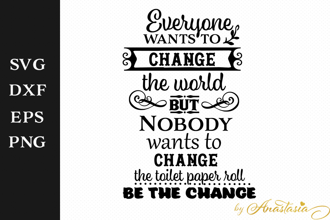 Be the change - Bathroom SVG Decal example image 1
