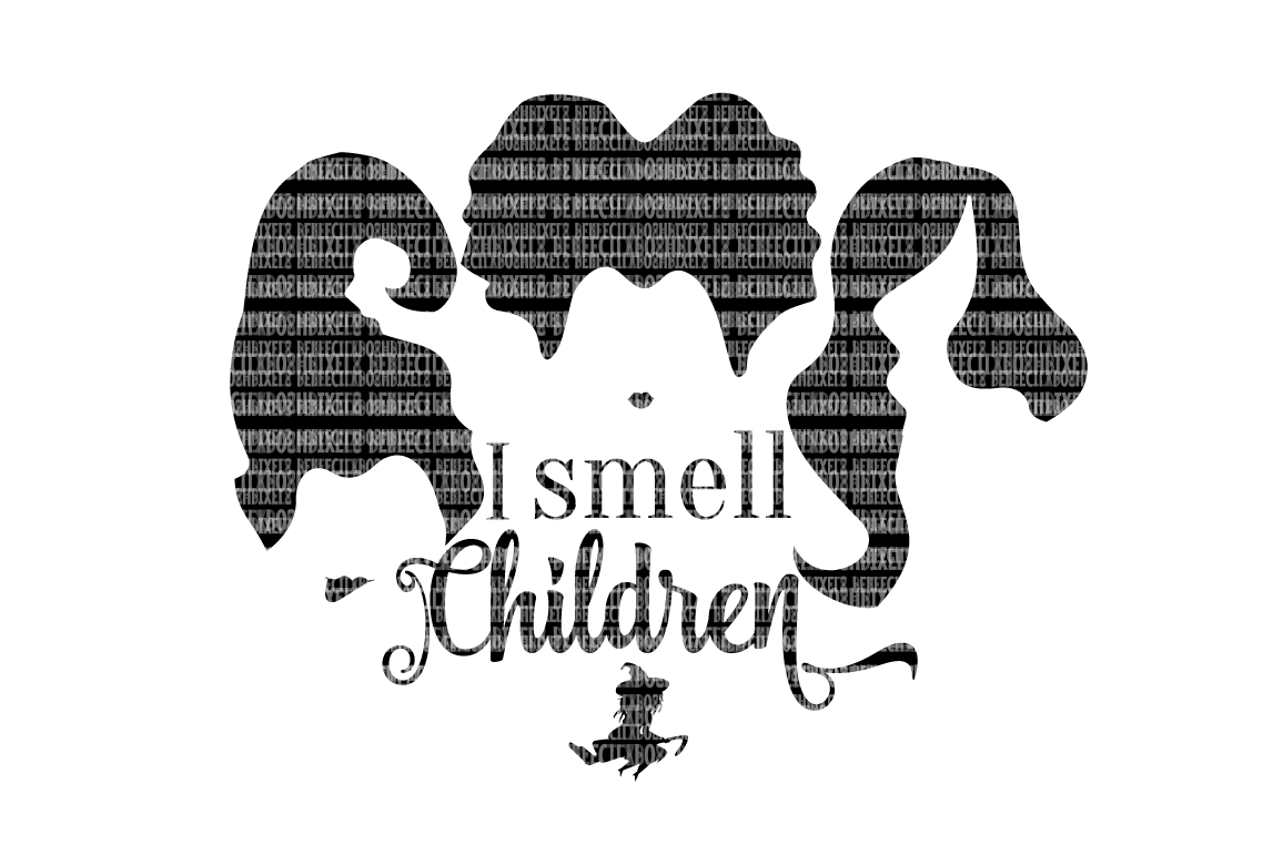 I smell Children SVG Files The Sanderson Sisters Scrapbooking Cricut Design Space Silhouette Studio SVG for Cricut Scrapbooking Printable Clipart example image 1