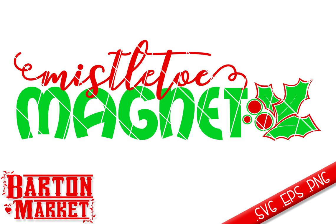 Mistletoe Magnet (v1) SVG / EPS / PNG example image 2