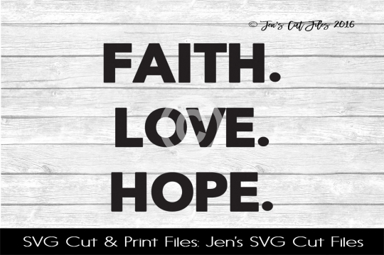 Faith Love Hope SVG Cut File example image 1