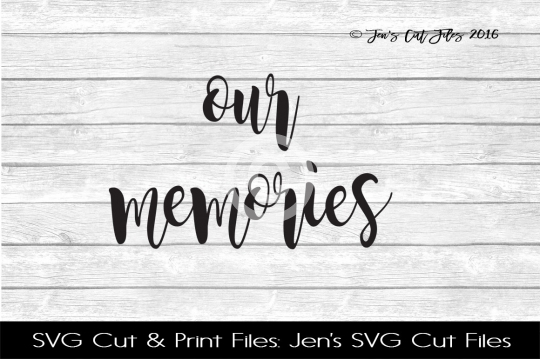 Our Memories SVG Cut File example image 1