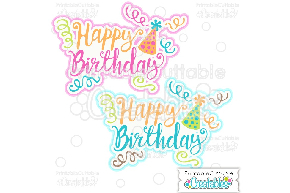 Happy Birthday Title SVG Cut File & Clipart