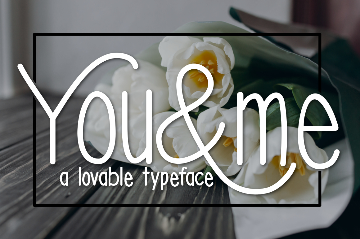 You & Me Typeface example image 1