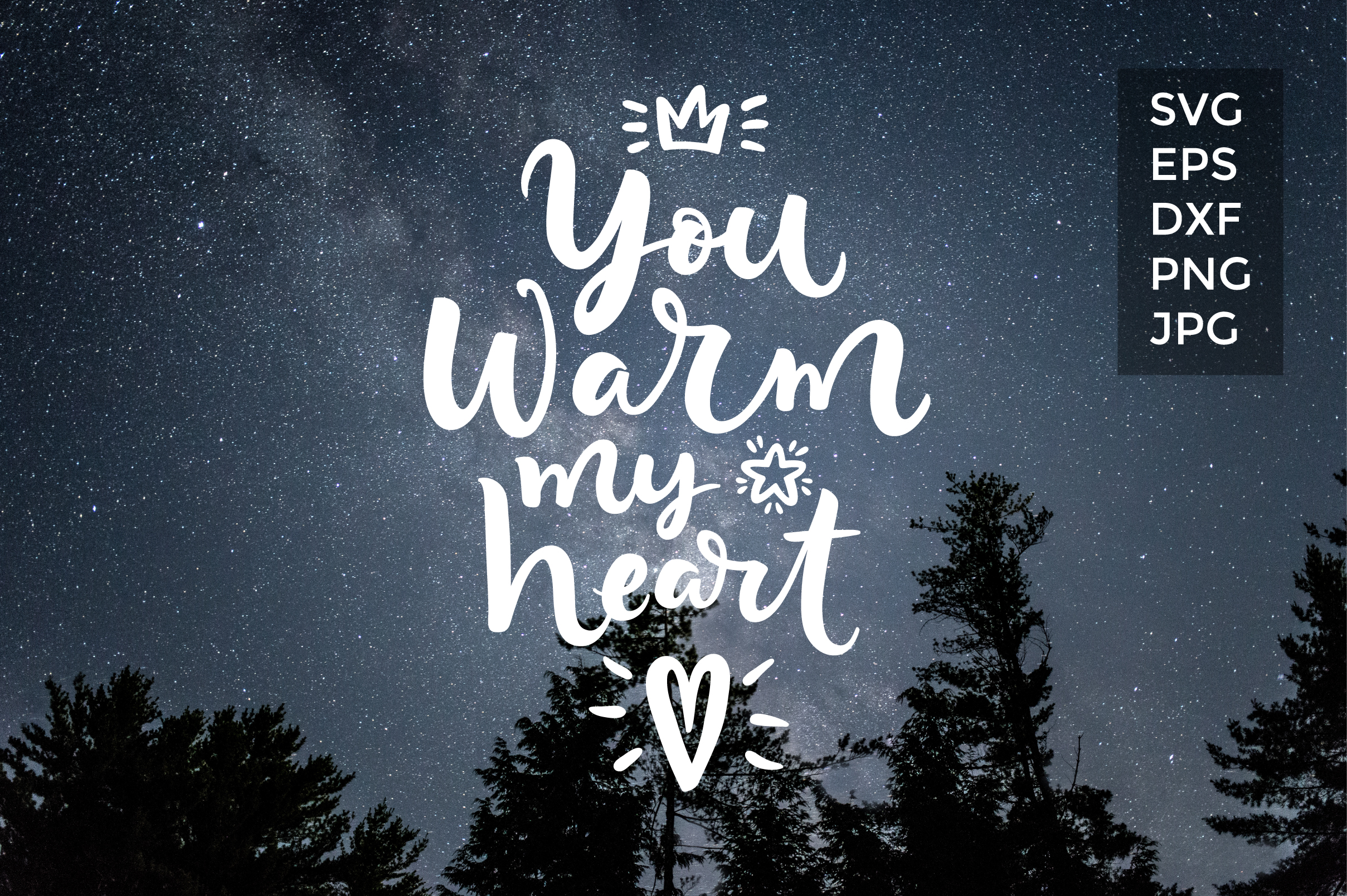 You warm my heart SVG cut file example image 2