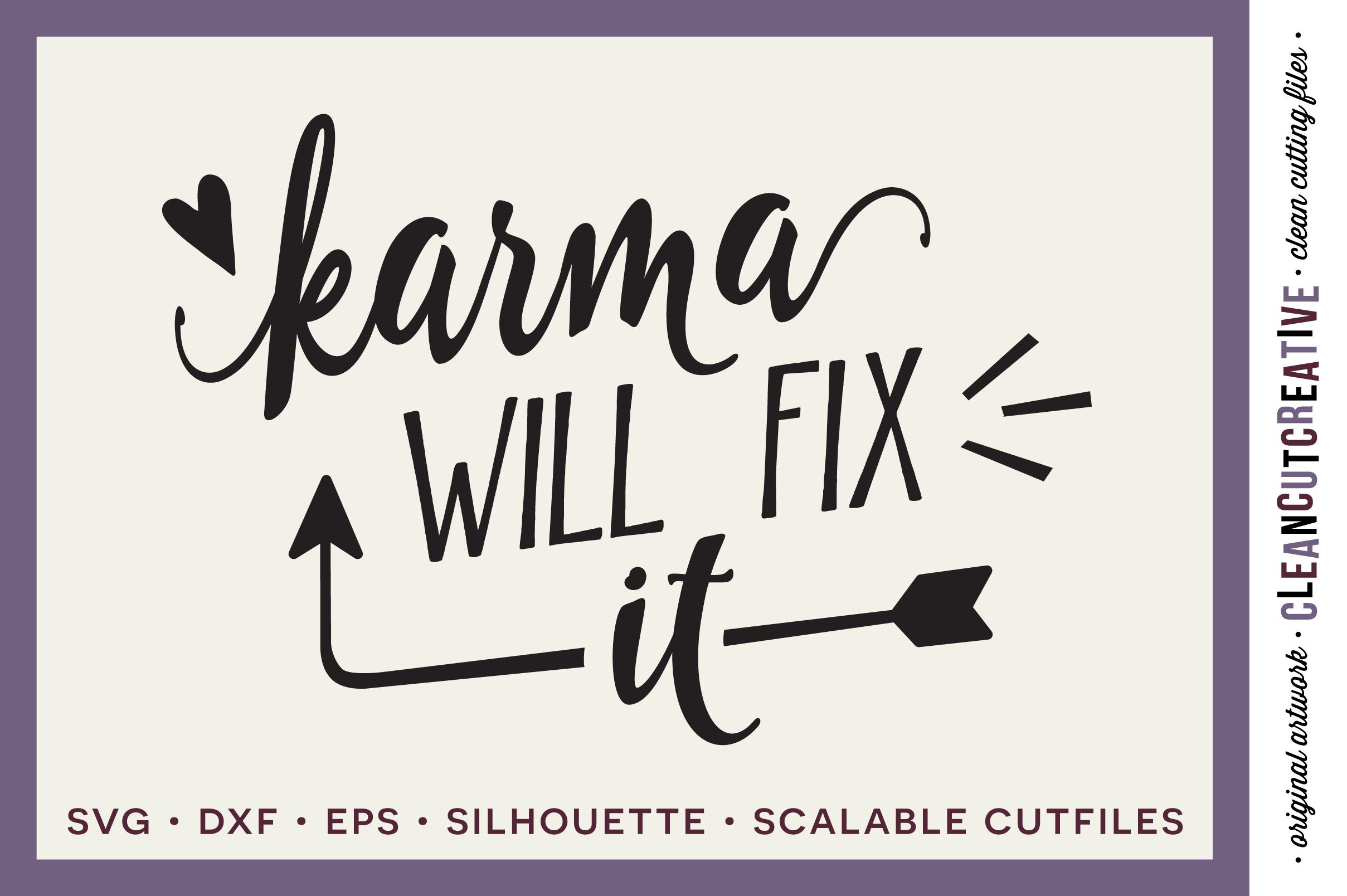 Funny Quote - Karma Will Fix It! - SVG | Design Bundles