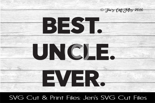 Best Uncle Ever SVG Cut File example image 1
