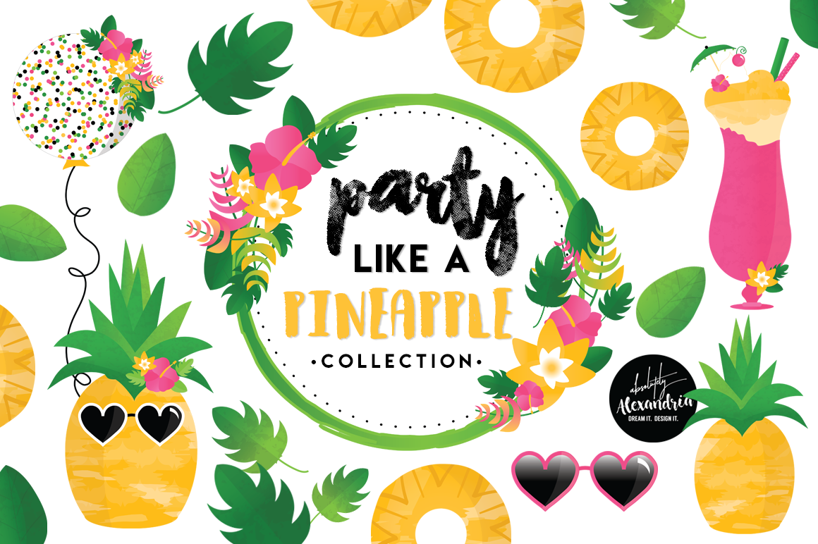Party Like A Pineapple Clipart Graphics | Design Bundles