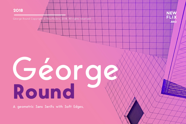 George Round  6 Fonts Round Edge Geometric Typeface example image 1