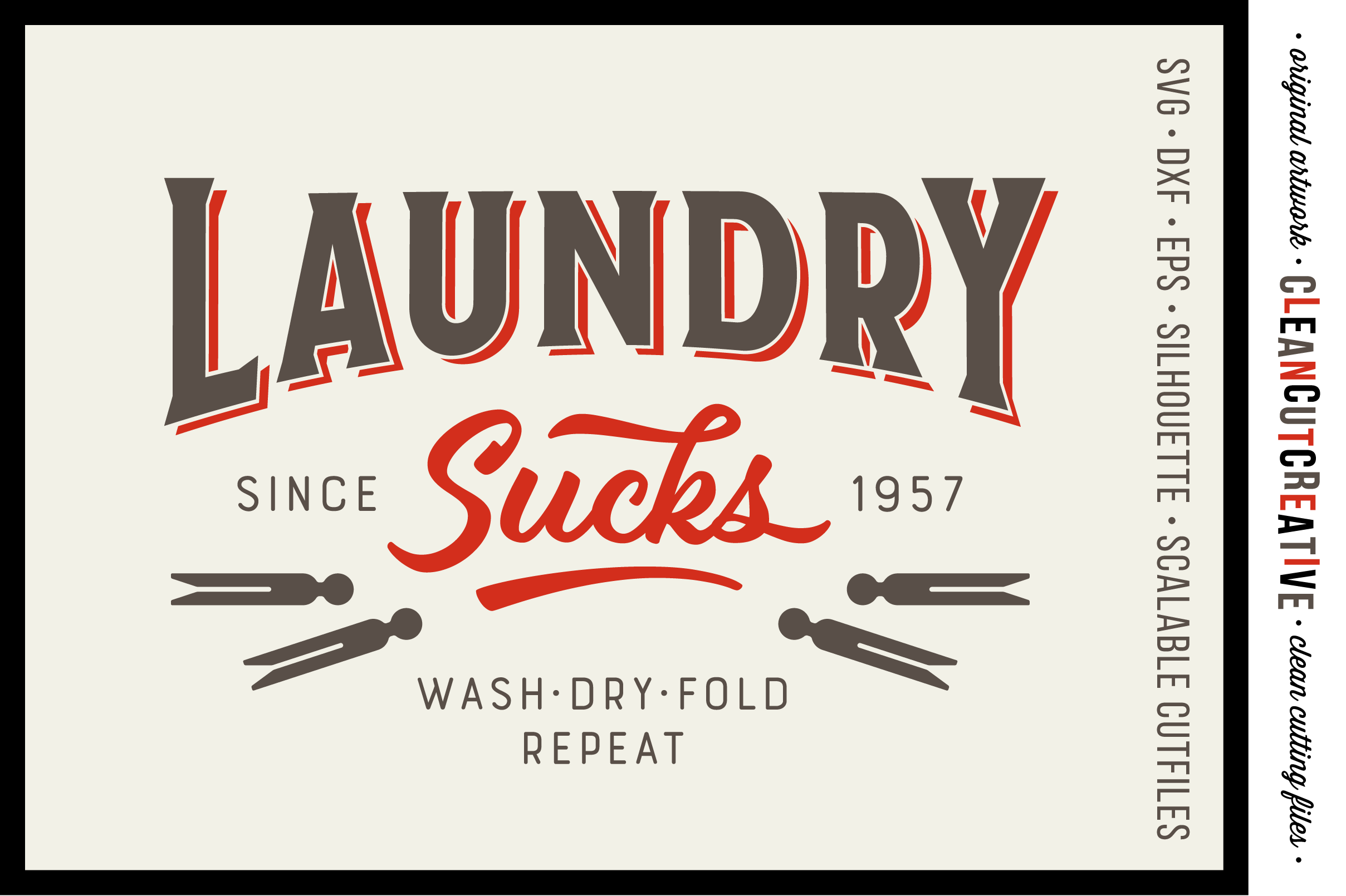 Laundry Sucks :) - SVG DXF EPS PNG - Cricut & Silhouette - clean cutting files example image 1