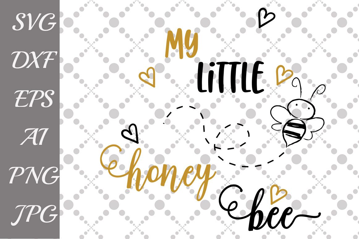 My little honey bee Svg example image