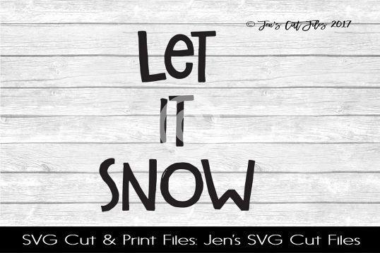 Let It Snow SVG Cut File example image